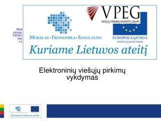 Mokymo metodinė medžiaga Elektroninių viešųjų pirkimų vykdymas