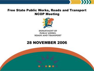 Free State Public Works, Roads and Transport NCOP Meeting