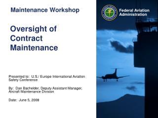 Oversight of Contract Maintenance