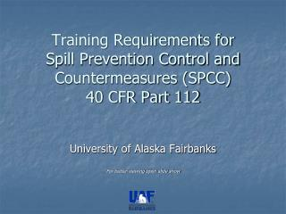 Training Requirements for Spill Prevention Control and Countermeasures (SPCC) 40 CFR Part 112