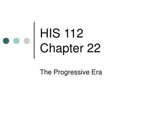 HIS 112 Chapter 22