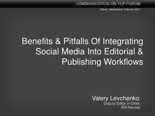 Benefits & Pitfalls Of Integrating Social Media Into Editorial & Publishing Workflows