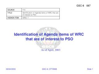 Identification of Agenda items of WRC  that are of interest to PSO