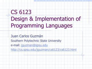CS 6123 Design & Implementation of Programming Languages