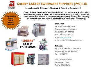 """ SHERRY ""  BAKERY EQUIPMENTS"