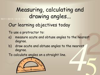 Measuring, calculating and drawing angles...