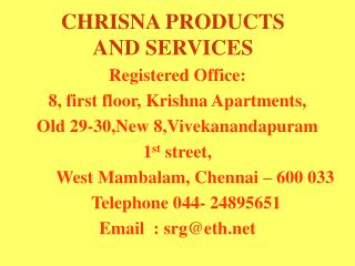 CHRISNA PRODUCTS AND SERVICES