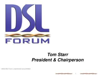 Tom Starr President & Chairperson