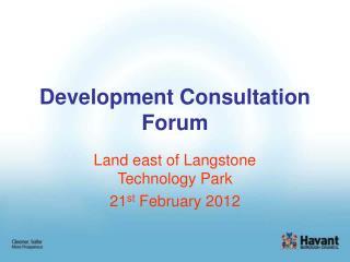 Development Consultation Forum