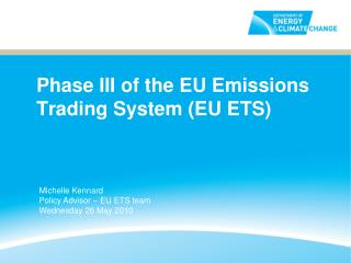 Phase III of the EU Emissions Trading System (EU ETS)