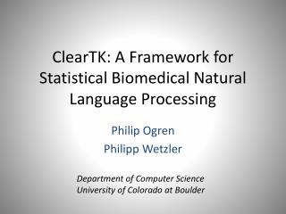 ClearTK: A Framework for Statistical Biomedical Natural Language Processing