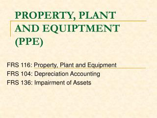 PROPERTY, PLANT AND EQUIPTMENT (PPE)