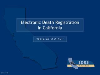 Electronic Death Registration In California