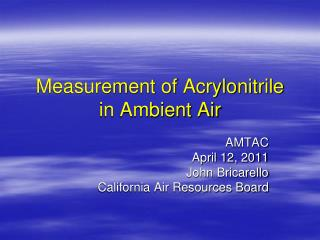 Measurement of Acrylonitrile in Ambient Air