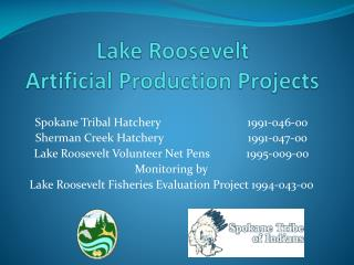 Lake Roosevelt Artificial Production Projects