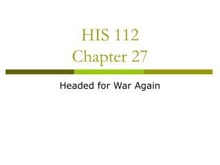 HIS 112 Chapter 27