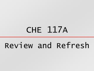 CHE 117A
