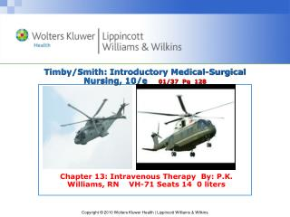 Timby/Smith:  Introductory Medical-Surgical Nursing, 10/e     01/37  Pg  128