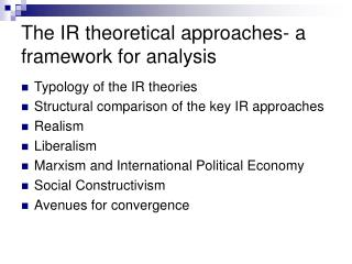 The IR theoretical approaches- a framework for analysis
