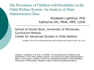 Elizabeth Lightfoot, PhD Katharine Hill, MSW, MPP, LISW