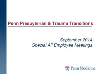 Penn  Presbyterian & Trauma Transitions