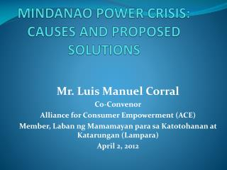 MINDANAO POWER CRISIS: CAUSES AND PROPOSED SOLUTIONS