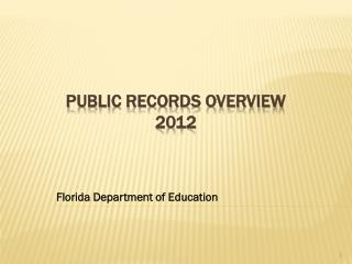 Public Records Overview 2012