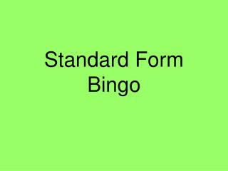 Standard Form Bingo