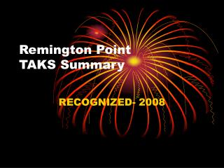 Remington Point  TAKS Summary