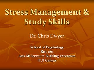 Stress Management & Study Skills