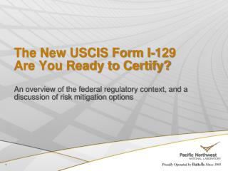 The New USCIS Form I-129  Are You Ready to Certify?
