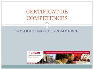 CERTIFICAT DE COMPETENCES