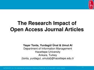 Yaşar Tonta, Yurdagül Ünal & Umut Al Department of Information Management Hacettepe University