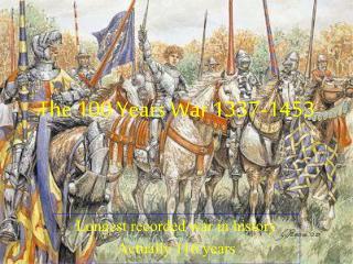 The 100 Years War 1337-1453