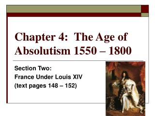 Chapter 4: The Age of Absolutism 1550 – 1800