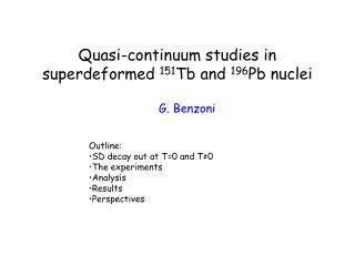 Quasi-continuum studies in superdeformed  151 Tb and  196 Pb nuclei