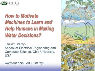 How to Motivate Machines to Learn and Help Humans in Making Water Decisions?
