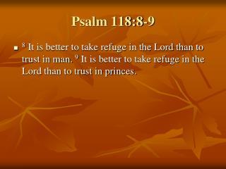Psalm 118:8-9