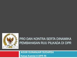 Pro dan Kontra serta Dinamika Pembahasan RUU Pilkada di DPR