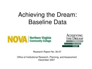 Achieving the Dream: Baseline Data