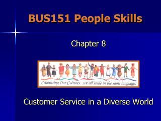 BUS151 People Skills