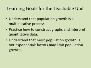 Learning Goals for the Teachable Unit