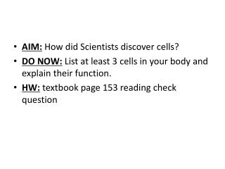 AIM:  How did Scientists discover cells?