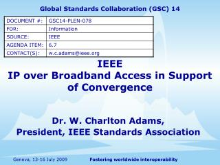 IEEE IP over Broadband Access in Support of Convergence