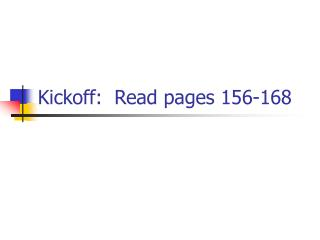 Kickoff:  Read pages 156-168