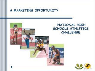 NATIONAL HIGH SCHOOLS ATHLETICS CHALLENGE