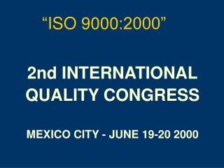 """"""" ISO 9000 :2000"""""""