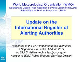 Update on the International Register of Alerting Authorities