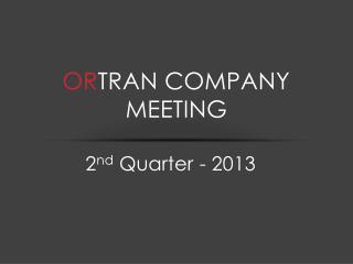Or Tran Company Meeting