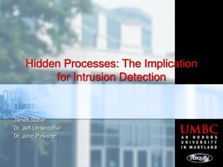 Hidden Processes: The Implication for Intrusion Detection